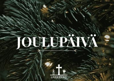25.12.2019 klo 8 – Joulupäivän jumalanpalvelus Hyvän Paimenen kirkosta