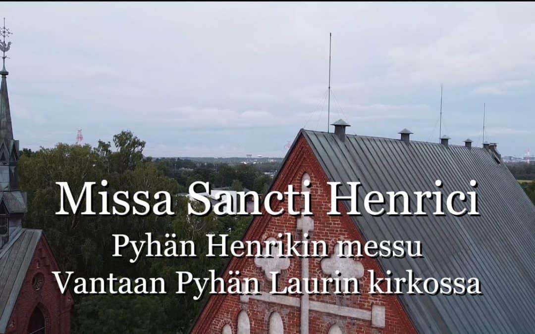 Missa Sancti Henrici – Pyhän Henrikin messu Vantaan Pyhän Laurin kirkossa